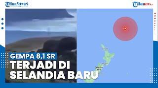 Gempa Bermagnitudo 8,1 Terjadi di Selandia Baru, Gempa Ketiga dan Ada Ancaman Tsunami