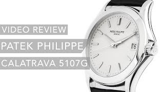 Patek Philippe Calatrava 5107G Luxury Watch Review
