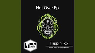 Not Over (Original Mix)