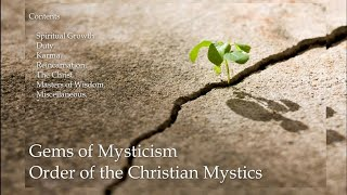 Gems Of Mysticism, Order Of The Christian Mystics