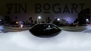 Vin Bogart - Well (Official 360 Video)