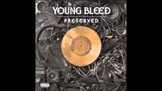 Young Bleed - How Ya Do Dat Again feat.Tech N9ne & Brotha Lynch Hung - Preserved