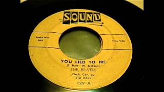 The Re-Vels - You Lied To Me 45 rpm!