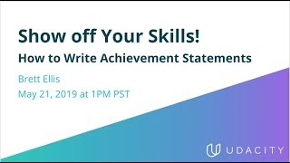 Show off your Skills! How to Write Achievement Statements
