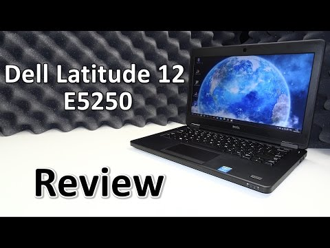 Dell Latitude 12 E5250 Review - A shrunken down E5450 ?