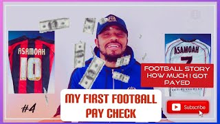 MY FIRST FOOTBALL PAY CHECK, HOW MUCH I GOT PAID, – MY FIRST FOOTBALL PAY CHECK, -FOOTBALL STORY