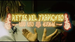 Alemán   Reyes Del Trapicheo Ft. Kidd Keo (Video Oficial)