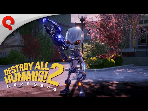 Destroy All Humans 2 Reprobed : Destroy All Humans! 2 - Reprobed - Gameplay Trailer