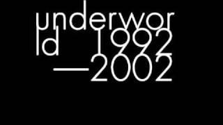 UNDERWORLD,DarkAndLongDarkTrain,1994.