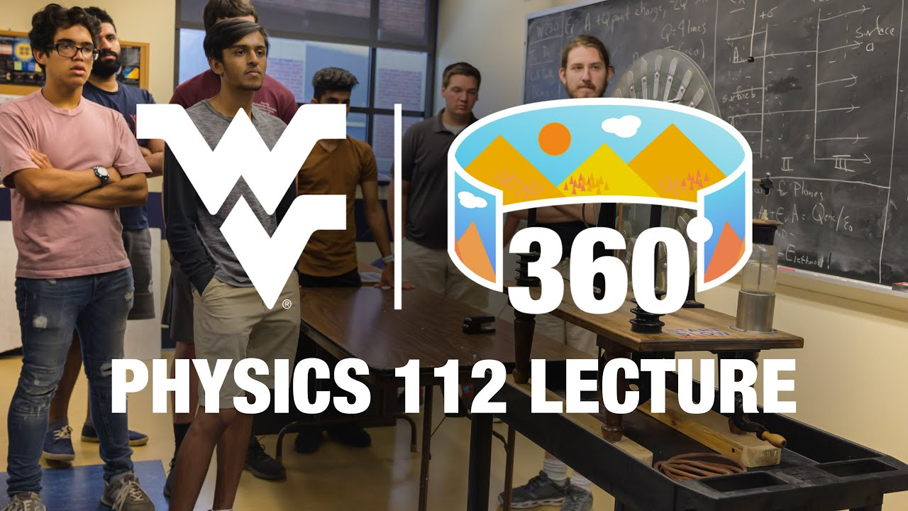 Physics 112 360 Video