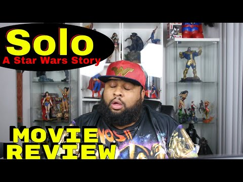 """Solo: A Star Wars Story"" Movie Review"