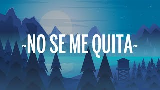 Maluma - No Se Me Quita (Letra) ft. Ricky Martin