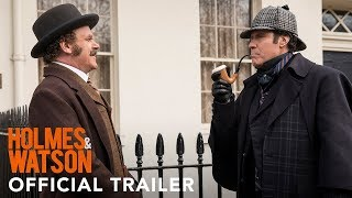 Holmes and Watson - Official Trailer