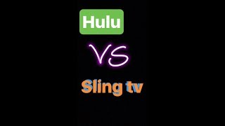 Hulu vs Sling tv which is better?
