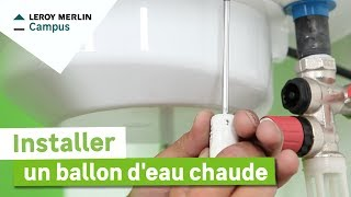 Comment Installer Un Ballon D'eau Chaude électrique ? Leroy Merlin