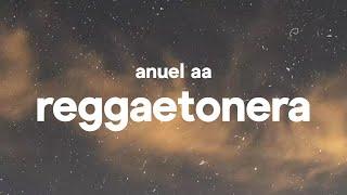 Anuel Aa - Reggaetonera    S