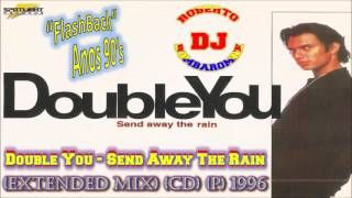 Double You - Send Away The Rain (Extended Mix) (CD) (P) 1996