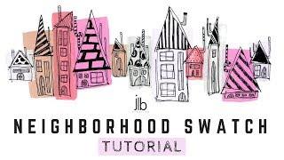 """Neighborhood Swatch"" - TUTORIAL"