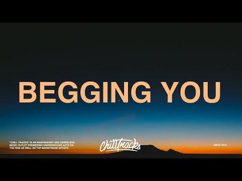 Russ – Begging You (Lyrics)
