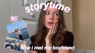 storytime: how i met my boyfriend || dating someone (9years) older