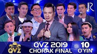 QVZ 2019 | Chorak final | 10-O'YIN