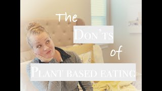 7 mistakes to avoid when going PLANT BASED