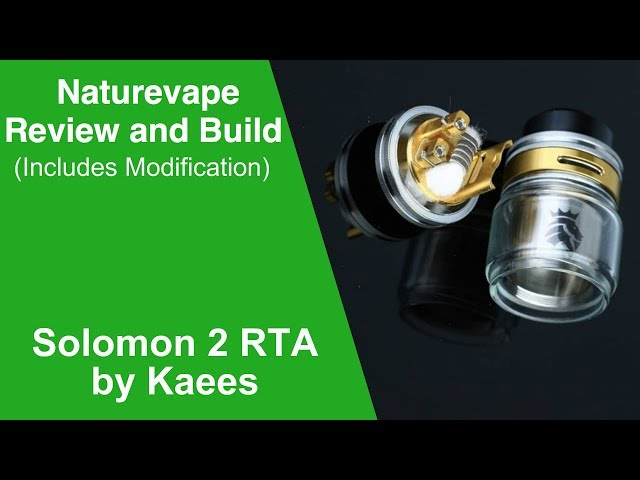 Kaees Solomon V2 RTA Build / Review & Modification