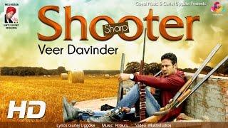 Sharp Shooter  Veer Davinder