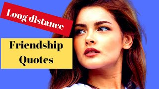 10 INSPIRING Quotes About Long Distance Friendship  Long Distance Friendship Quotes