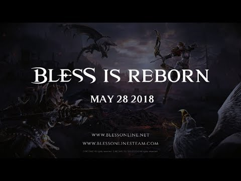 New Trailer Announces Bless is Headed Out the Gate on May 28th!