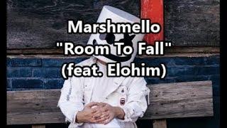 Marshmello X Flux Pavilion ''Room To Fall'' Feat  Elohim Lyrics.