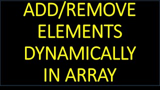 Create Dynamic Array in JAVA/Android - ADD/REMOVE Elements Dynamically
