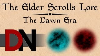 The Dawn Era - The Elder Scrolls Lore