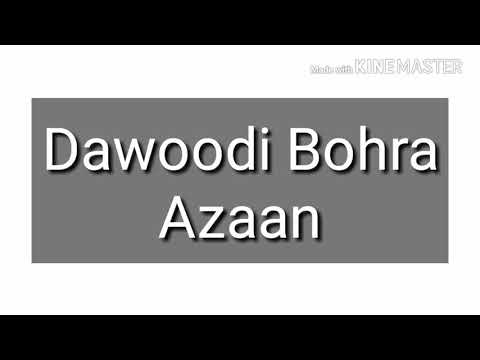 Azan - Dawoodi Bohra Azaan