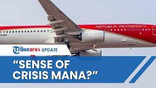 Polemik Pengecatan Pesawat Presiden di saat Pandemi Covid-19, Pengamat: Sense of Crisis Mana