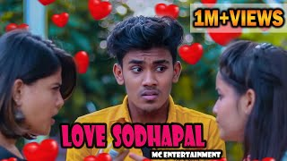Love Sodhapal | Mabu Crush | Athish | MC Entertainment