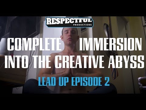 Respectful Launch Lead Up | Episode 2: Complete Immersion into the Creative Abyss