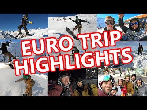 EURO TRIP SNOWBOARDING HIGHLIGHTS