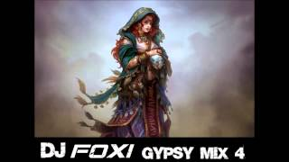 Dj Foxi Gypsy Mix 4