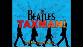 The Beatles - TAXMAN with lyrics n Indonesian translation