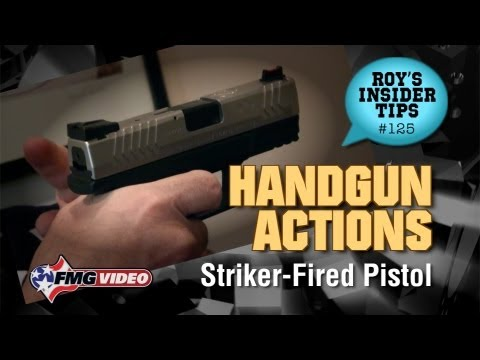 Handgun Action Part 4: Striker-Fired