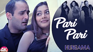 Pari Pari -4K Video | Hungama | Aftab S., Rimi S. & Akshaye K. | Babul Supriyo | Romantic Hindi Song