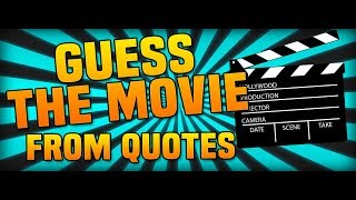 MOVIE QUOTES QUIZ | 10 Quotes - Guess The Movie Challenge