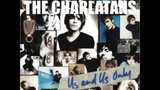 THE CHARLATANS - I don´t care where you live
