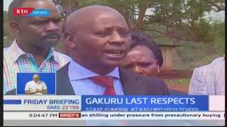 Nyeri county to pay its last respect to third governor, Dr. Wahome Gakuru tomorrow