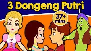 Download Video 3 Dongeng Putri - Dongeng Bahasa Indonesia | Cerita Dongeng | Kartun | Dongeng Anak Indonesia Kartun MP3 3GP MP4