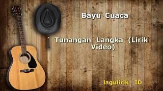 Bayu Cuaca - Tunangan Langka Lirik Video