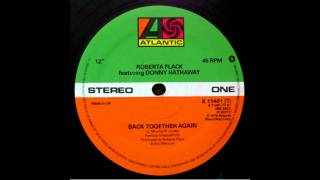 Roberta Flack & Donny Hathaway - Back Together Again [Extended Version]