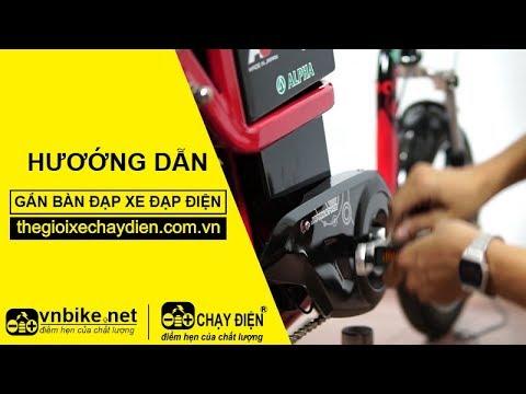 Hướng dẫn dẫn gắn bàn đạp xe đạp điện dúng cách
