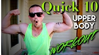 QUICK 10 UPPER BODY WORKOUT by Trainer Ben